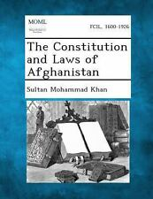 The Constitution and Laws of Afghanistan by Sultan Mohammad Khan (2013,...