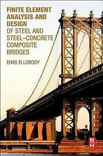 Finite Element Analysis and Design of Steel and Steel-Concrete Composite...