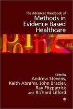 The Advanced Handbook of Methods in Evidence Based Healthcare (2001, Hardcover)
