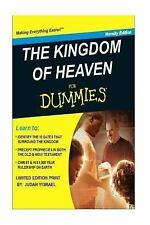 1st Edition: The Kingdom of Heaven for Dummies : Understanding the 12 Gates...