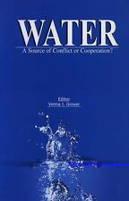 Water: A Source of Conflict or Cooperation?