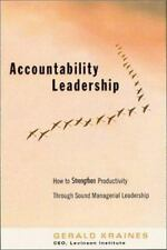 Accountability Leadership: How to Strengthen Productivity Through Sound Manager