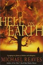 Hell on Earth by Michael Reaves (2001, Hardcover)
