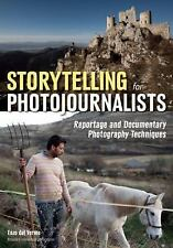 Storytelling for Photojournalists (2016, Paperback)