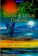 "David & Leigh EDDINGS - "" Götterkinder 1 - Das Wilde LAND "" (2004) - tb"
