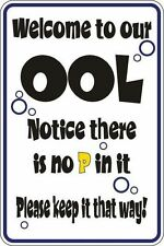 "*Aluminum* Welcome To Ool Notice There Is No P In It 8""x12"" Metal Sign S137"