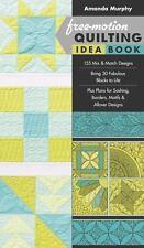 FREE-MOTION QUILTING IDEA BOOK (9781617451010) - AMANDA MURPHY (PAPERBACK)