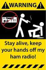 Ham Radio Warning Sticker Funny Decal CB Radio Hobby Communication 98