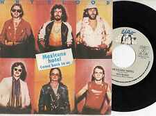 WHY BLOOD raro disco 45 giri MADE in ITALY Mexicana Hotel + Come back to us 1980