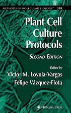 Methods in Molecular Biology Ser.: Plant Cell Culture Protocols 318 by Felipe...