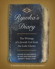 Rywka's Diary : A Jewish Girl from the Lodz Ghetto by Anita Friedman and...