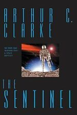 The Sentinel by Arthur C. Clarke (2000, Paperback, Anniversary, Annual)