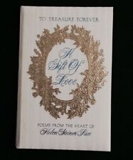 A GIFT of LOVE Poems from the Heart Helen Steiner Rice To Treasure Forever 1973