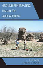 Ground-Penetrating Radar for Archaeology, Lawrence B. Conyers