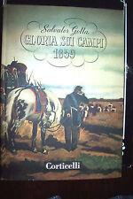 GLORIA SUI CAMPI 1859 di Salvator Gotta ed. Corticelli 1955