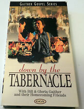 GAITHER GOSPEL SERIES...DOWN BY THE TABERNACLE Gospel VHS