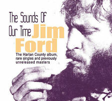 The Sounds of Our Time by Jim Ford (Songwriter/Vocals) (CD, Apr-2007, Bear...