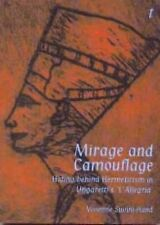"Mirage and Camouflage : Hiding Behind Hermeticism in Ungaretti's ""L'Allegria""..."