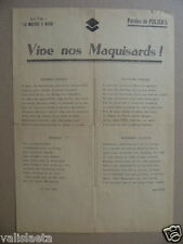 DOCUMENTS FFI : TRACT VIVE NOS MAQUISARDS AOUT 1944 / CHANSON / LIBERATION