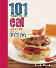 101 Dishes to Eat Before You Die(t), , , New, 2011-10-11,