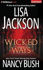 Wicked Ways by Lisa Jackson and Nancy Bush (Unabridged Audiobook on CDs)