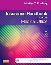 Insurance Handbook for the Medical Office, 13th Edition, Marilyn T. Fordney, Goo