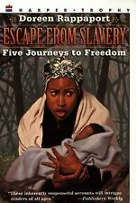 Escape from Slavery: Five Journeys to Freedom by Rappaport, Doreen, Good Book