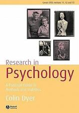 Research in Psychology : A Practical Guide to Methods and Statistics by Colin...