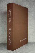 LA VARENDE. VENERIE. LITHOGRAPHIES DE JEAN COMMERE. PIERRE DE TARTAS. 1966.