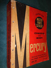 1956-1958 MERCURY MASTER PARTS CATALOG / BODY & CHASSIS / ORIGINAL BOOK 1957+