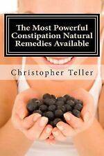 The Most Powerful Constipation Natural Remedies Available:Large Print :...