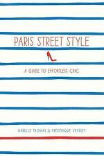 Like New PARIS STREET STYLE Parisian Chic Isabelle Thomas Fashion Design