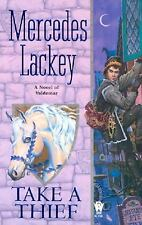 Take a Thief [a novel of Valdemar] by Mercedes Lackey   (Paperback)
