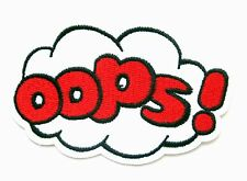 OOPS! Iron On Patch- Novelty Badge Gift Embroidered Applique