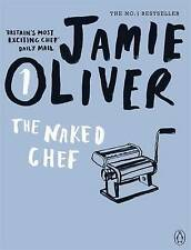 The Naked Chef by Jamie Oliver (Paperback, 2010)