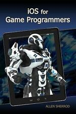 IOS for Game Programmers by Allen Sherrod (2015, Mixed Media)