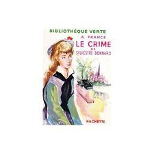 Le CRIME de SYLVESTRE BONNARD d'Anatole FRANCE illustré par Jacques Pecnard 1954