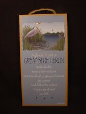 ADVICE FROM A GREAT BLUE HERON wood INSPIRATIONAL SIGN wall NOVELTY PLAQUE Bird
