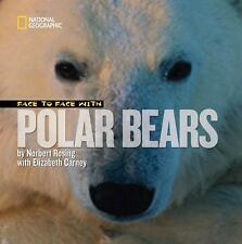 Face to Face with Polar Bears Face to Face with Animals)