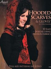 Hooded Scarves & Gloves Using Fashion Fabrics Sewing Pattern Book