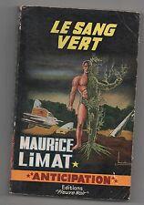 Fleuve Noir Anticipation 230. Le sang vert. LIMAT -1963.  Etat A.