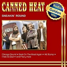 CANNED HEAT - SNEAKIN ROUND RADIO GOLDEN HITS  CD NEU