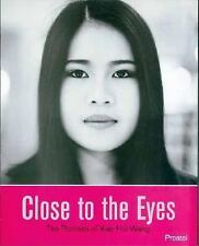 Close to the Eyes: The Portraits of Xiao Hui and Wang (Photography)-ExLibrary