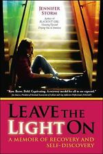 Leave the Light On: A Memoir of Recovery and Self-Discovery, Storm, Jennifer, Go