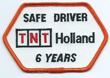 TNT Holland safe. driver patch 6 years 2-1/2 X 2-1/2  x 4