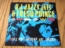 """D.J. JAZZY JEFF & FRESH PRINCE - GIRLS AIN'T NOTHING BUT TROUBLE     7"""" VINYL PS"""