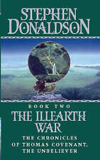 THE ILLEARTH WAR (THE CHRONICLES OF THOMAS COVENANT), STEPHEN DONALDSON, Used; G