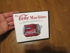 THE COKE MACHINE 11 CD THE DIRTY TRUTH BEHIND THE WORLD'S FAVORITE SOFT DRINK