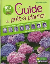 LE GUIDE DU PRÊT A PLANTER - J.P. Collaert