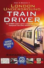 How to Become a London Underground Train Driver: the insider's guide to becoming